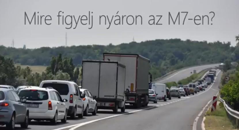 Tanácsok a nyáron az M7-esen közlekedőknek a Magyar Közúttól